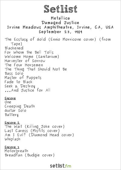 Metallica Setlist Irvine Meadows Amphitheatre, Irvine, CA, USA 1989, Damaged Justice