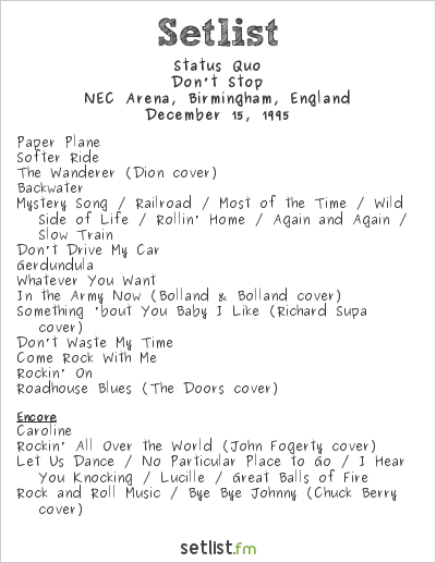 Status Quo Setlist NEC Arena, Birmingham, England 1995, Don't Stop