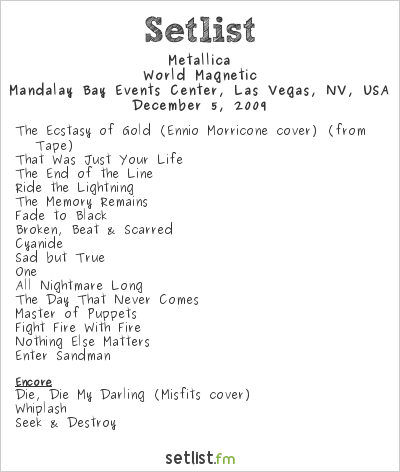 Metallica Setlist Mandalay Bay Events Center, Las Vegas, NV, USA 2009, World Magnetic