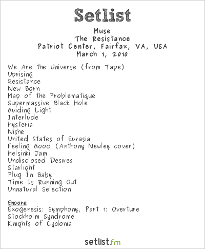 Muse Setlist Patriot Center, Fairfax, VA, USA 2010, Resistance North American Arena Tour
