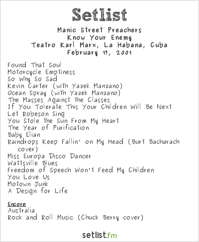 Manic Street Preachers Setlist Karl Marx Theater, Havana, Cuba 2001, Know Your Enemy