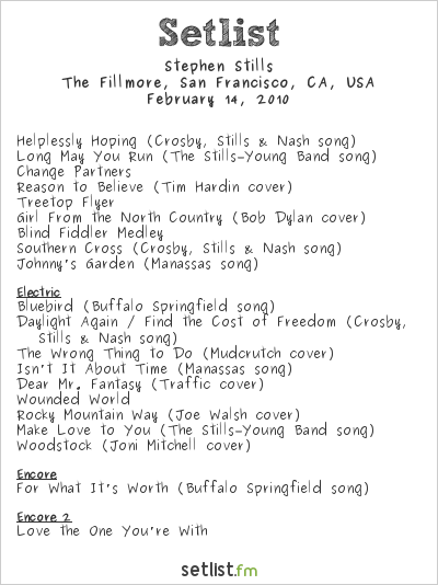Stephen Stills Setlist The Fillmore, San Francisco, CA, USA 2010, Live at Shepherd's Bush