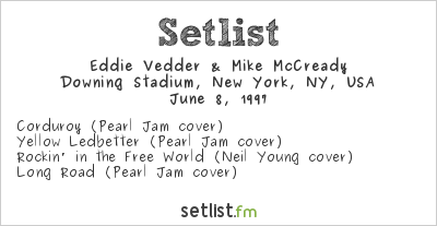 Eddie Vedder & Mike McCready Setlist Tibetan Freedom Concert 1997 1997