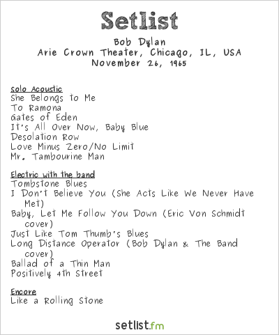 Bob Dylan at Arie Crown Theater, Chicago, IL, USA Setlist