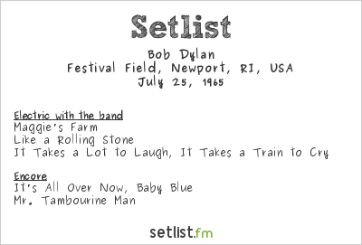 Bob Dylan Setlist Freebody Park, Newport, RI, USA 1965, Newport Folk Festival