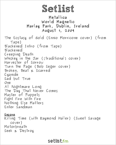 Metallica Setlist Marlay Park, Dublin, Ireland 2009, World Magnetic