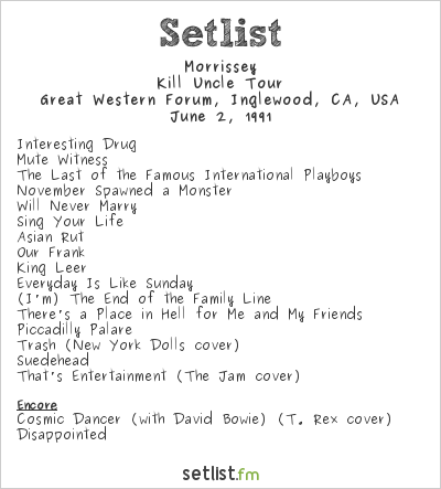 Morrissey Setlist Great Western Forum, Inglewood, CA, USA 1991, Kill Uncle Tour