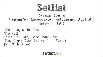 Orange Goblin Setlist Soundwave Melbourne 2013 2013