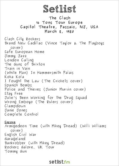 The Clash Setlist Capitol Theatre, Passaic, NJ, USA 1980, 16 Tons Tour Europe
