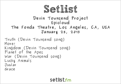Devin Townsend Project Setlist Henry Fonda Theatre, Hollywood, CA, USA 2013, Gojira support