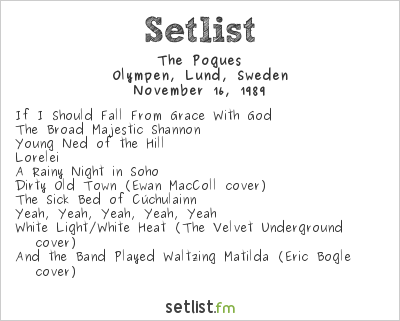 The Pogues Setlist Olympen, Lund, Sweden 1989