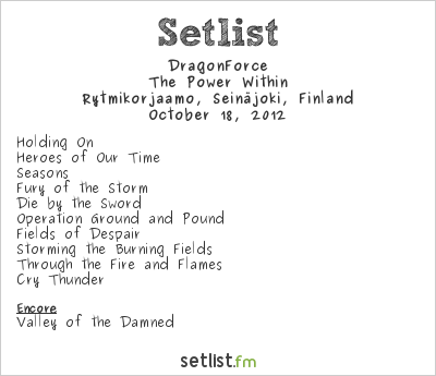 DragonForce Setlist Rytmikorjaamo, Seinäjoki, Finland 2012, The Power Within