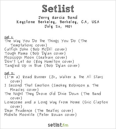 Jerry Garcia Band Setlist Keystone Berkeley, Berkeley, CA, USA 1981