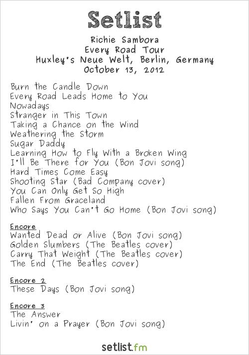 Richie Sambora Setlist Huxley's Neue Welt, Berlin, Germany 2012, Every Road Tour
