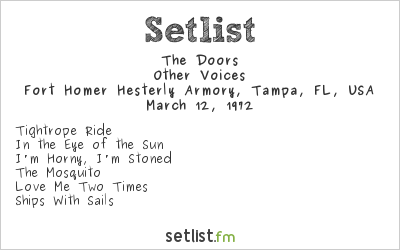 The Doors at Fort Homer Hesterly Armory, Tampa, FL, USA Setlist