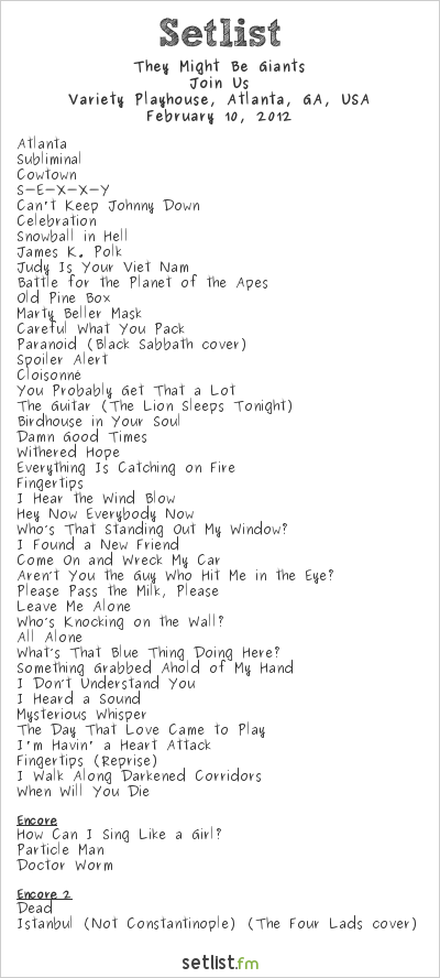 They Might Be Giants at Variety Playhouse, Atlanta, GA, USA Setlist