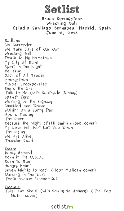 Bruce Springsteen Setlist Estadio Santiago Bernabeu, Madrid, Spain 2012, Wrecking Ball