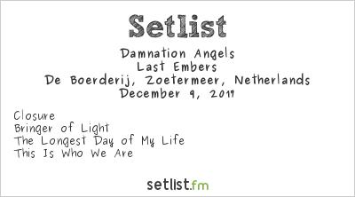 Damnation Angels Setlist De Boerderij, Zoetermeer, Netherlands 2017, Last Embers