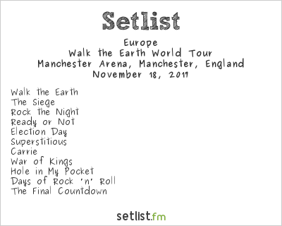 Europe Setlist Manchester Arena, Manchester, England, Walk the Earth World Tour 2017