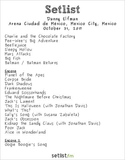 Danny Elfman Setlist Arena Ciudad de México, Mexico City, Mexico 2017