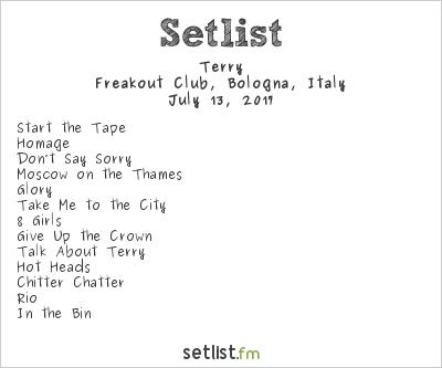 Terry Setlist Freakout Club, Bologna, Italy 2017