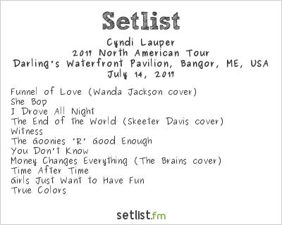 Cyndi Lauper Setlist Darling's Waterfront Pavilion, Bangor, ME, USA, Rod Stewart / Cyndi Lauper 2017