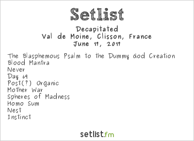 Decapitated Setlist Hellfest 2017 2017