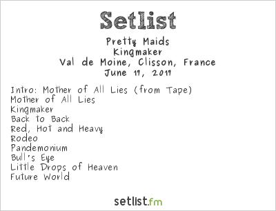 Pretty Maids Setlist Hellfest 2017 2017, Kingmaker