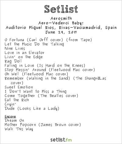 Aerosmith Setlist Auditorio Miguel Ríos, Rivas-Vaciamadrid, Spain 2017, Aero-Vederci Baby!