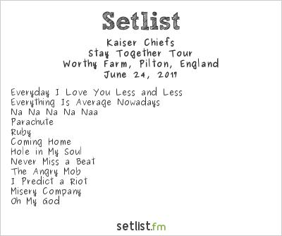 Kaiser Chiefs Setlist Glastonbury Festival 2017 2017