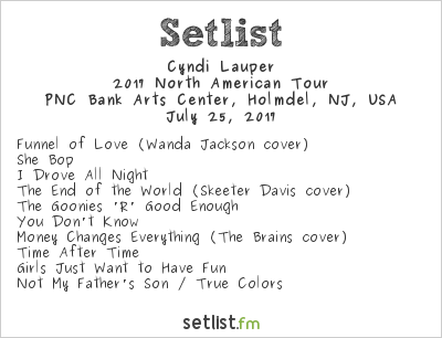 Cyndi Lauper Setlist PNC Bank Arts Center, Holmdel, NJ, USA, Rod Stewart / Cyndi Lauper 2017