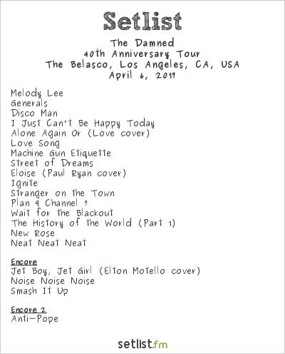 The Damned Setlist Belasco Theater, Los Angeles, CA, USA 2017, 40th Anniversary Tour