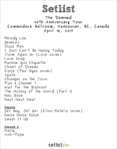 The Damned Setlist Commodore Ballroom, Vancouver, BC, Canada 2017, 40th Anniversary Tour