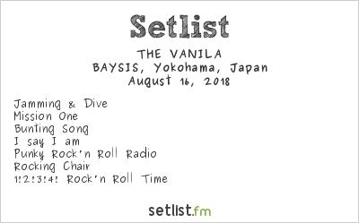 THE VANILA Setlist BAYSIS, Yokohama, Japan 2018