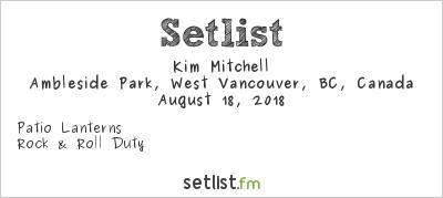 Kim Mitchell at Rock Ambleside Park 2018 Setlist
