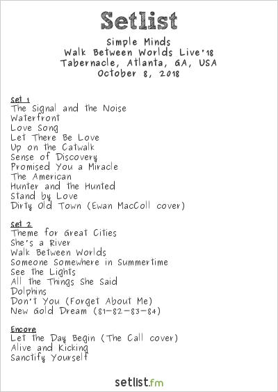 Simple Minds at Tabernacle, Atlanta, GA, USA Setlist