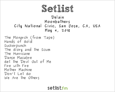 Delain Setlist City National Civic, San Jose, CA, USA 2018, Moonbathers