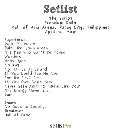 The Script at Mall of Asia Arena, Pasay City, Philippines Setlist