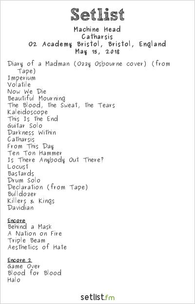 Machine Head Setlist O2 Academy Bristol, Bristol, England 2018, Catharsis