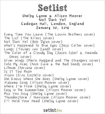 Shelby Lynne & Allison Moorer Setlist Cadogan Hall, London, England 2018