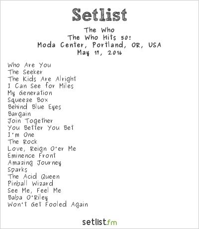 The Who Setlist Moda Center, Portland, OR, USA 2016, The Who Hits 50!
