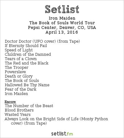 Iron Maiden Setlist Pepsi Center, Denver, CO, USA 2016, The Book of Souls World Tour