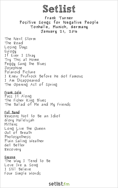Frank Turner Setlist Tonhalle, Munich, Germany 2016, Positive Songs for Negative People