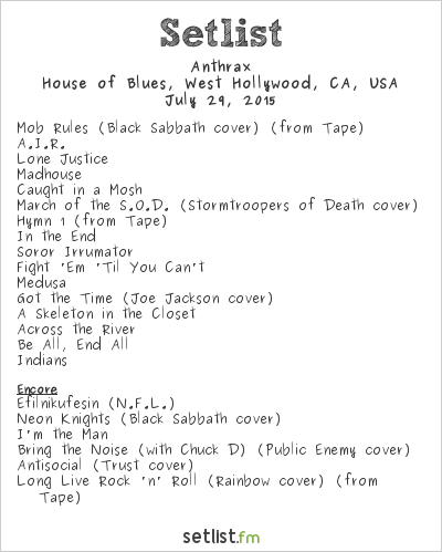 Anthrax Setlist House of Blues, West Hollywood, CA, USA 2015
