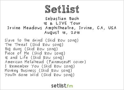 Sebastian Bach Setlist Cathouse Live 2015 2015, 18 & LIVE Tour