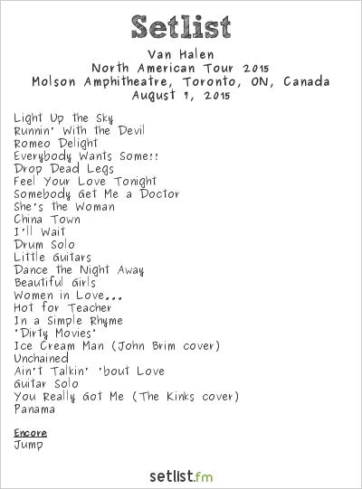 Van Halen Setlist Molson Amphitheatre, Toronto, ON, Canada, North America Summer/Fall 2015