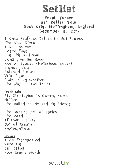 Frank Turner Setlist Rock City, Nottingham, England 2016, Get Better Tour