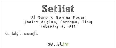 Al Bano & Romina Power Setlist Festival della Canzone Italiana di Sanremo 1987 1987