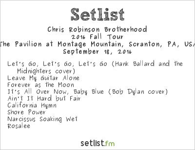 Chris Robinson Brotherhood at The Pavilion at Montage Mountain, Scranton, PA, USA Setlist