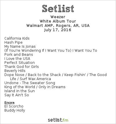 Weezer Setlist Walmart AMP, Rogers, AR, USA 2016, Weezer & Panic! at the Disco Summer Tour